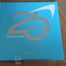 Libros de segunda mano: 25 AÑOS ZENITHMEDIA: UNA RETROSPECTIVA DE LOS MEDIOS DE ESPAÑA. Lote 44267916
