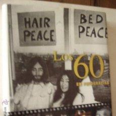 Libros de segunda mano: LOS 60 EN FOTOGRAFIAS. JAMES LESCOTT. PARRAGON BOOKS. 256 PP.. Lote 107965467