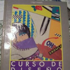 Libros de segunda mano: CURSO DE DISEÑO GRAFICO: VOL.II. DISEÑO GRAFICO PUBLICITARIO: EL CREATIVO. EL EJECUTIVO GRAFICO.. Lote 45003726
