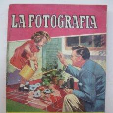 Libros de segunda mano - LA FOTOGRAFÍA - JORGE CARRERAS - COLECCIÓN PRÁCTICA - EDITORIAL BRUGUERA - AÑO 1956. - 45171461
