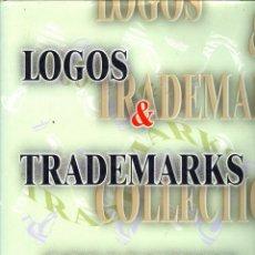 Libros de segunda mano: LOGOS & TRADEMARKS COLLECTION (MADE IN JAPAN, TAPA DURA CON SOBRECUBIERTA,. Lote 45784346