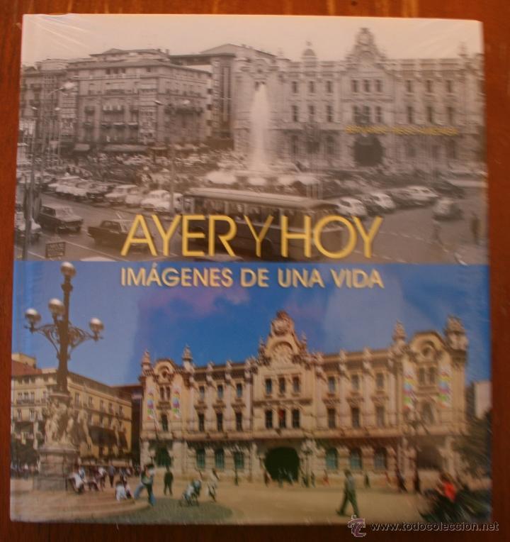 CIUDADES DE ESPAÑA: AYER Y HOY IMÁGENES DE UNA VIDA / BERNARDO RIEGO AMÉZAGA - FOTOGRAFIA - PRECINTO (Libros de Segunda Mano - Bellas artes, ocio y coleccionismo - Diseño y Fotografía)