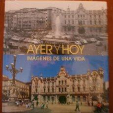 Libros de segunda mano: CIUDADES DE ESPAÑA: AYER Y HOY IMÁGENES DE UNA VIDA / BERNARDO RIEGO AMÉZAGA - FOTOGRAFIA - PRECINTO. Lote 46119703