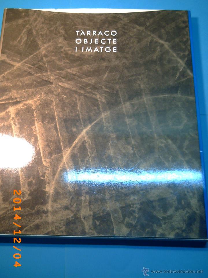 TÀRRACO OBJECTE I IMATGE-ONZE FOTÒGRAFS AL MUSEU NACIONAL ARQUEOLÒGIC DE TARRAGONA- (Libros de Segunda Mano - Bellas artes, ocio y coleccionismo - Diseño y Fotografía)