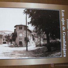 Libri di seconda mano: TOMÁS CAMARILLO. LOS OJOS DE GUADALAJARA. FASCÍCULO Nº 13. EDICIONES GUADALAJARA 2000. AÑO. 2001.. Lote 46626361