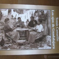 Livres d'occasion: TOMÁS CAMARILLO. LOS OJOS DE GUADALAJARA. FASCÍCULO Nº 17. EDICIONES GUADALAJARA DOS MIL. AÑO. 2001.. Lote 46626650
