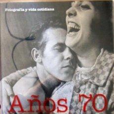 Libros de segunda mano - FOTOGRAFIA Y VIDA COTIDIANA - AÑOS 70 - 46998824