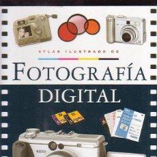 Libros de segunda mano: ATLAS ILUSTRADO DE FOTOGRAFIA DIGITAL - EDITA : SUSAETA. Lote 47116287