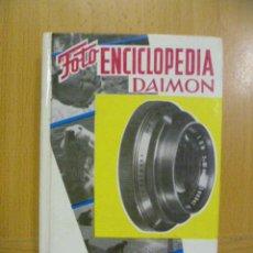 Libros de segunda mano: FOTO ENCICLOPEDIA DAIMON. 1970. FOTOGRAFIA EN BLANCO Y NEGRO.. Lote 47315368