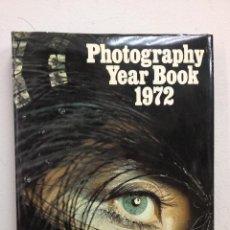 Libros de segunda mano: PHOTOGRAPHY YEAR BOOK 1972. Lote 47550233