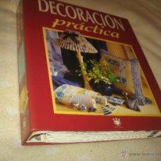 Libros de segunda mano: LIBRO ARCHIVADOR GORDO DECORACION PRACTICA CON MAS DE 500 PAGINA RBA EDITORES. Lote 47686886