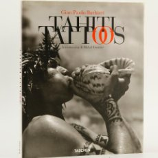 Libros de segunda mano: TAHITI TATTOOS (GIAN PAOLO BARBIERI). Lote 89287176