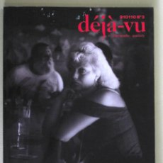 Libros de segunda mano: DÉJÀ-VU Nº 3, A PHOTOGRAPHY QUARTERLY: FUJIWARA, FULTON, FURUYA, WENDERS. 1991. Lote 48554798