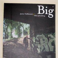 Libros de segunda mano: BIG Nº 36. JAVIER VALLHONRAT / SLOW PLUMBING. 2001. Lote 48563699