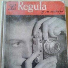 Libros de segunda mano: LA REGULA Y SU MANEJO (MANUAL DE FUNCIONAMIENTO). Lote 48986170