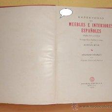 Libros de segunda mano: MUEBLES E INTERIORES ESPAÑOLES (SIGLOS XV A XVIII) EDIT. GRIJALBO S.A. (MEXICO D.F.). Lote 49202578