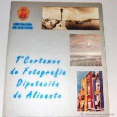 Libros de segunda mano: 1º CERTAMEN DE FOTOGRAFIA DIPUTACIÓN DE ALICANTE. Lote 49230717