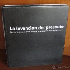 Libros de segunda mano - LA INVENCIÓN DEL PRESENTE.REPRESENTACION DE LA VIDA COTIDIANA EN LA FOTOGRAFIA CHINA CONTEMPORANEA - 49339019
