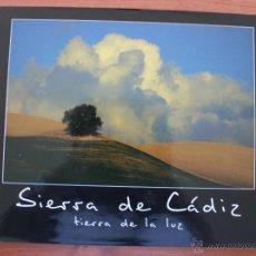 Libros de segunda mano: SIERRA DE CADIZ, TIERRA DE LA LUZ: UNA COLECCIÓN FOTOGRAFICA POR JUAN TEBAR CARRERA - LIBRO. Lote 49381805