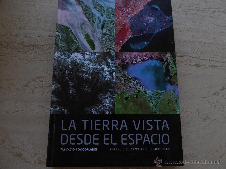 LA TIERRA VISTA DESDE EL ESPACIO. (Libros de Segunda Mano - Bellas artes, ocio y coleccionismo - Diseño y Fotografía)