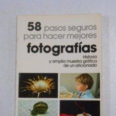 Libros de segunda mano - 58 PASOS SEGUROS PARA HACER MEJORES FOTOGRAFIAS. - FRANCISCO SORIANO. TDK239 - 49431289