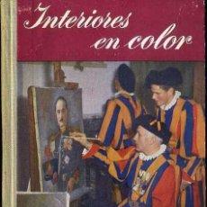 Libros de segunda mano: INTERIORES EN COLOR - FOTO BIBLIOTECA OMEGA. Lote 49464281