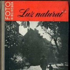 Libros de segunda mano: LUZ NATURAL - FOTO BIBLIOTECA OMEGA. Lote 49464358