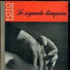 Libros de segunda mano: LA SEGUNDA LÁMPARA - FOTO BIBLIOTECA OMEGA. Lote 49464419