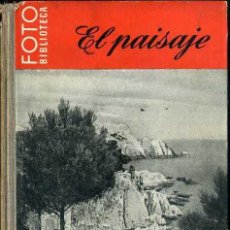 Libros de segunda mano: EL PAISAJE - FOTO BIBLIOTECA OMEGA. Lote 49464463