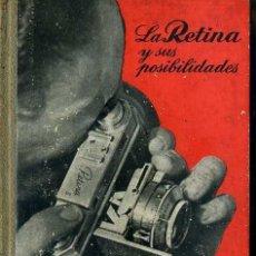 Libros de segunda mano: LA RETINA Y SUS POSIBILIDADES - FOTO BIBLIOTECA OMEGA. Lote 49464633