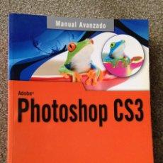 Libros de segunda mano: PHOTOSHOP CS3. JOSÉ MARÍA DELGADO. MANUAL AVANZADO. ANAYA MULTIMEDIA 2008. . Lote 49477617