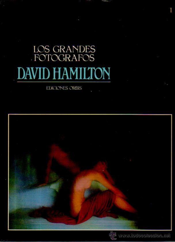 LOS GRANDES FOTÓGRAFOS. DAVID HAMILTON. EDICIONES ORBIS, 1983 (Libros de Segunda Mano - Bellas artes, ocio y coleccionismo - Diseño y Fotografía)
