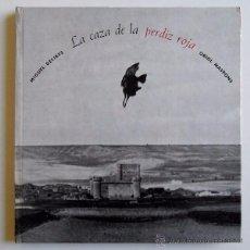 Libros de segunda mano: MIGUEL DELIBES / ORIOL MASPONS - LA CAZA DE LA PERDIZ ROJA - ED. LUMEN 1975 - COL. PALABRA E IMAGEN. Lote 49696230