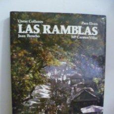 Libros de segunda mano: LAS RAMBLAS - VILLAR, M. CARMEN - COLLAZOS, OSCAR - PERUCHO, J. - FOTOS DE PACO ELVIRA - 1988. Lote 49733560