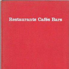 Libros de segunda mano: RESTAURANTS CAFÉS BARS. ALEXANDER KOCH. 1959. Lote 49938317