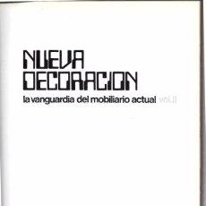 Libros de segunda mano: NUEVA DECORACIÓN. LA VANGUARDIA DEL MOBILIARIO ACTUAL. VOL.II. F. ASENSIO CERVER. EDITORAMA. 1970. Lote 49938371