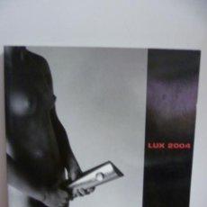 Libros de segunda mano: LUX 2004. Lote 49963628