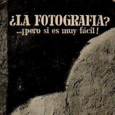 Libri di seconda mano: ¿LA FOTOGRAFÍA? ...¡PERO SI ES MUY FÁCIL! - CHARLES LAMBERT. EDICIONES TÉCNICAS MARCOMBO, 1966. Lote 50038099