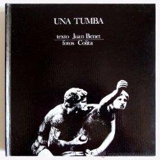 Libros de segunda mano: JUAN BENET / COLITA / ENRIC SATUÉ- UNA TUMBA - ED. LUMEN 1971 - COL. PALABRA E IMAGEN. Lote 50102695
