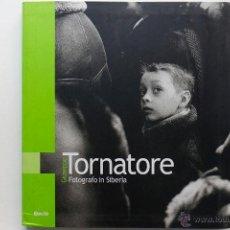 Libros de segunda mano: GIUSEPPE TORNATORE- FOTOGRAFO IN SIBERIA- VER FOTOS. Lote 50239967