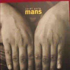 Libros de segunda mano: CATALOGO FOTOGRAFIA JORDI PUIG - MANS - 1996. Lote 50580568