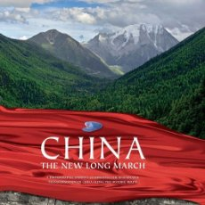 Libros de segunda mano: CHINA: THE NEW LONG MARCH B PAUL, H WELDON, PAUL A FOTOGRAFIA. Lote 52005841