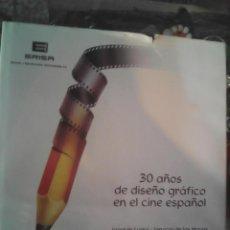 Libros de segunda mano: 30 AÑOS DE DISEÑO GRAFICO, JOAQUIN LUQUI, 1987. Lote 52290697