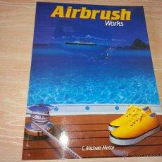 Libros de segunda mano: FOTO LIBRO - AIRBRUSH WORKS - C. MICHAEL METTE - TASCHEN PHOTO BOOK - 1990. Lote 52316268