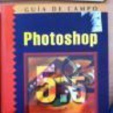 Libros de segunda mano: PHOTOSHOP 5.5 (FRANCISCO PASCUAL). Lote 52351159