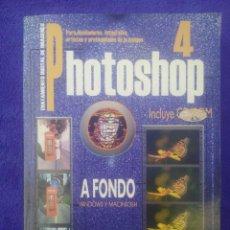 Libros de segunda mano: PHOTOSHOP 4 / PARA WINDOWS Y MACINTOSH / INCLUYE CD ROM / SOFÍA ESCUDERO. Lote 52534582