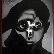 Libros de segunda mano: ANDREAS FEININGER: PHOTOGRAPHER. 1986. Lote 52562125