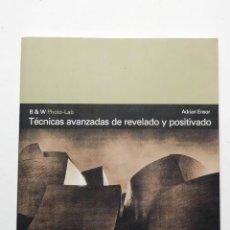 Libros de segunda mano: TECNICAS AVANZADAS DE REVELADO Y POSITIVADO OMEGA ADRIAN ENSOR. Lote 52743172