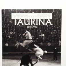 Libros de segunda mano: ANTOLOGIA DE LA FOTOGRAFÍA TAURINA 1839 1939 ESPASA. Lote 52974925