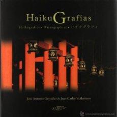 Libros de segunda mano: HAIKUGRAFIAS. (FOTOGRAFÍA) JOSÉ ANTONIO GONZALEZ Y JUAN CARLOS VALDOVINOS. NUEVO. Lote 53007314